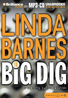 The Big Dig by Linda Barnes