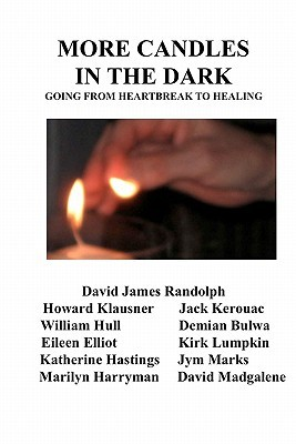 More Candles in the Dark: Going from Heartbreak to Healing