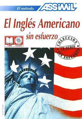 El Ingles Americano Sin Esfuerzo [With 4 CD's]
