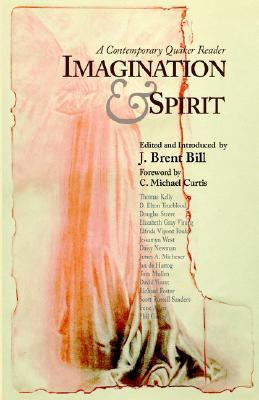 Imagination & Spirit: A Contemporary Quaker Reader