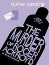 The Murder Of Roger Ackroyd by Bruno Lachard
