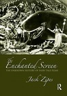The Enchanted Screen: The Unknown History of Fairy-Tale Films