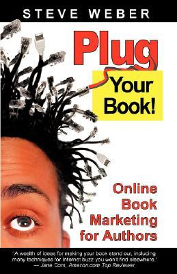 Plug Your Book by Steve Weber