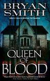 Queen of Blood (House of Blood, #2)