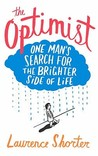 The Optimist: One Man's Search for the Brighter Side of Life