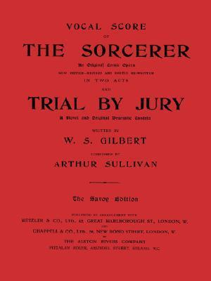 Vocal Score of the Sorcerer and Trial by Jury
