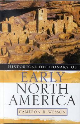 Historical Dictionary of Early North America