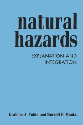 Natural Hazards: Explanation and Integration