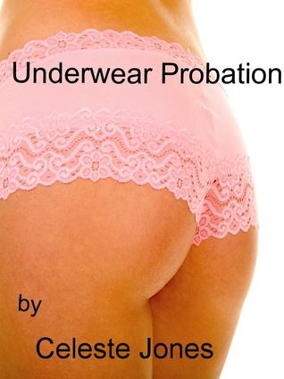 Underwear Probation