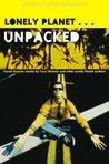 Unpacked: Travel Disaster Stories by Tony Wheeler and Other Lonely Planet Authors