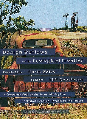 Design Outlaws on the Ecological Frontier