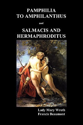 Pamphilia to Amphilanthus and Salmacis and Hermaphroditus