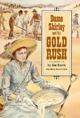 Dame Shirley and the Gold Rush: Student Reader