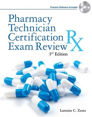 Pharmacy Technician Certification Exam Review by Lorraine C. Zentz