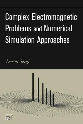 complex-electromagnetic-problems-and-numerical-simulation-approaches
