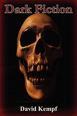 Dark Fiction by David Kempf