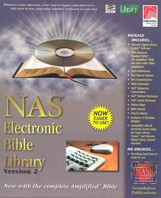 Holy Bible: NASB New American Standard Electronic Bible Library V2.0 with Complete New Testament Amplified Bible
