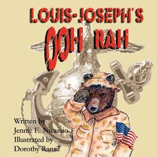 Louis-Joseph's Ooh Rah by Jennie E. Nicassio