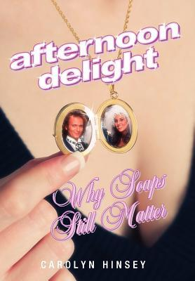 Afternoon Delight: Why Soaps Still Matter