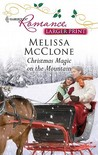 Christmas Magic on the Mountain by Melissa McClone