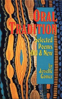 Oral Tradition: Selected Poems Old and New