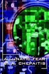 A Lunatic Fear