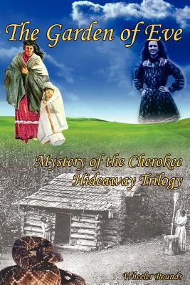 Garden of Eve: Mystery of the Cherokee Hideaway Trilogy