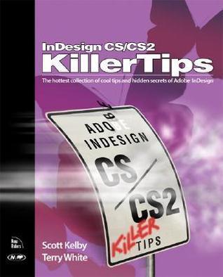 InDesign CS/CS2 Killer Tips