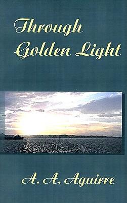 Through Golden Light