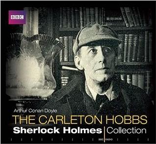 The Carleton Hobbs Sherlock Holmes Collection