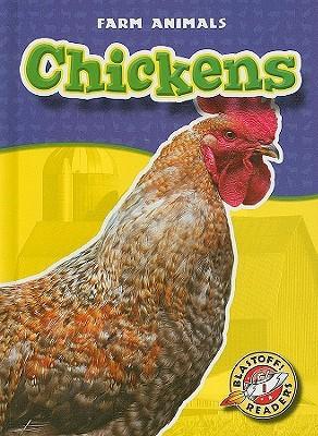 Chickens (Blastoff! Readers. Farm Animals)