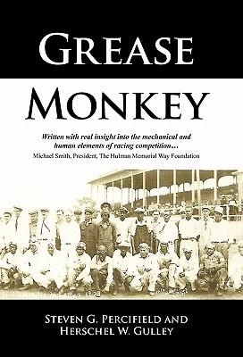 Grease Monkey by Steven G. Percifield