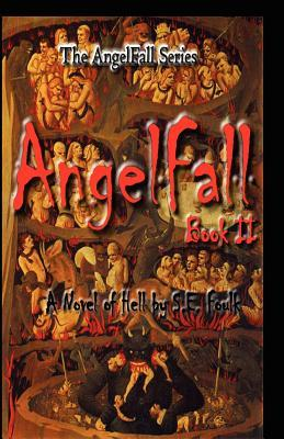 AngelFall Book II - A Novel of Hell