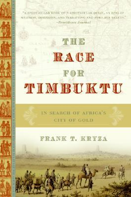 The Race for Timbuktu by Frank T. Kryza