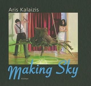 Aris Kalaizis · Making Sky