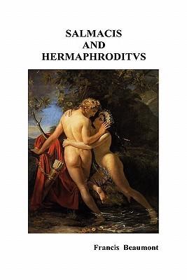 Salmacis and Hermaphroditus / Pamphilia to Amphilanthus