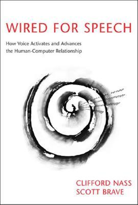 Wired for Speech: How Voice Activates and Advances the Human ...