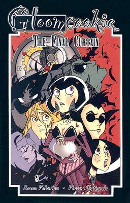 The Final Curtain (GloomCookie, #5)