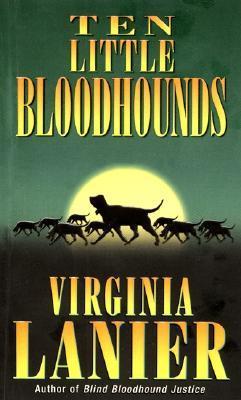 Ten Little Bloodhounds by Virginia Lanier