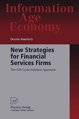 New Strategies for Financial Services Firms: The Life-Cycle-Solution Approach