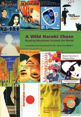 A wild haruki chase: reading murakami around the world by Japan Foundation