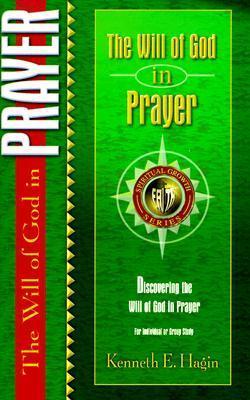 The Will of God in Prayer