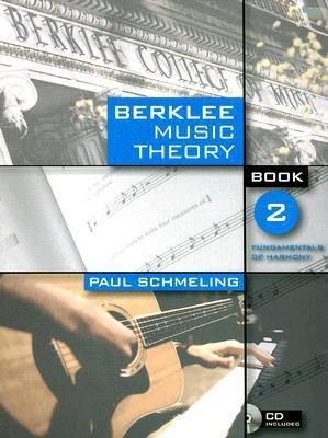 Berklee Music Theory Book 2: Fundamentals of Harmony [With CD]