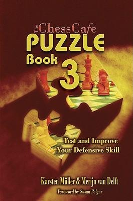 Chesscafe Puzzle Book: Test And Improve Your Defensive Skill! (Chesscafe Puzzle Books)