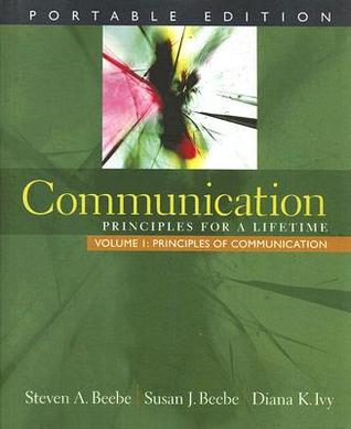 Communication: Principles for a Lifetime, Portable Edition -- Volume 1: Principles of Communication (MyCommunicationLab Series)