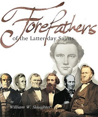 Forefathers of the Latter-Day Saints