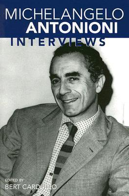 Michelangelo Antonioni: Interviews