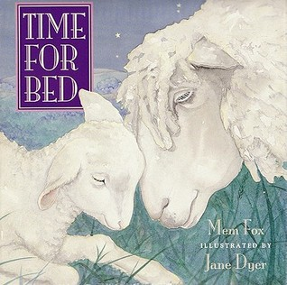 Book Review: Mem Fox's Time for Bed