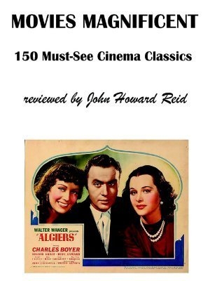 Movies Magnificent: 150 Must-See Cinema Classics