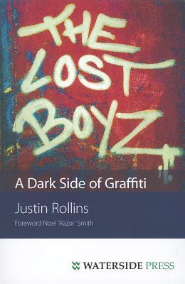 The Lost Boyz: A Dark Side of Graffiti
